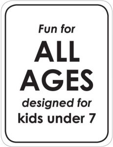 Fun for ALL AGES; designed for kids under 7